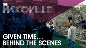 TheWoodville_GivenTimeBTS_TitleSlide_v1