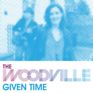 TheWoodville_GivenTime_DigitalCover_PRINT